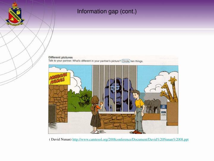 Information gap (cont.)