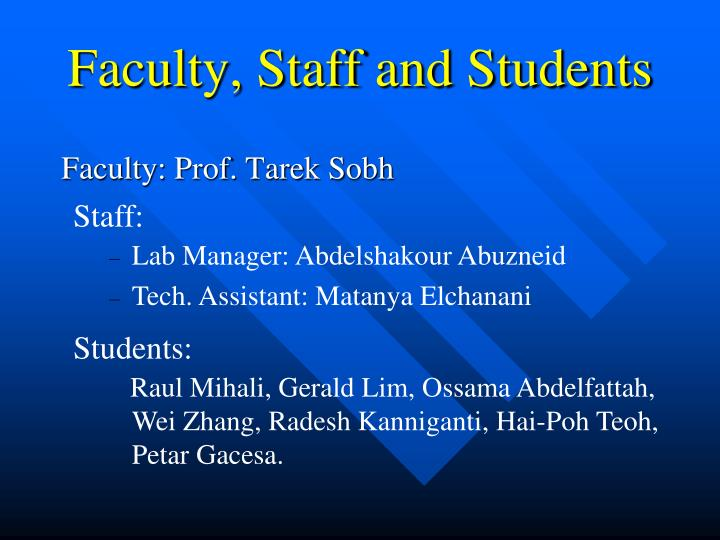 Faculty, Staff and Students