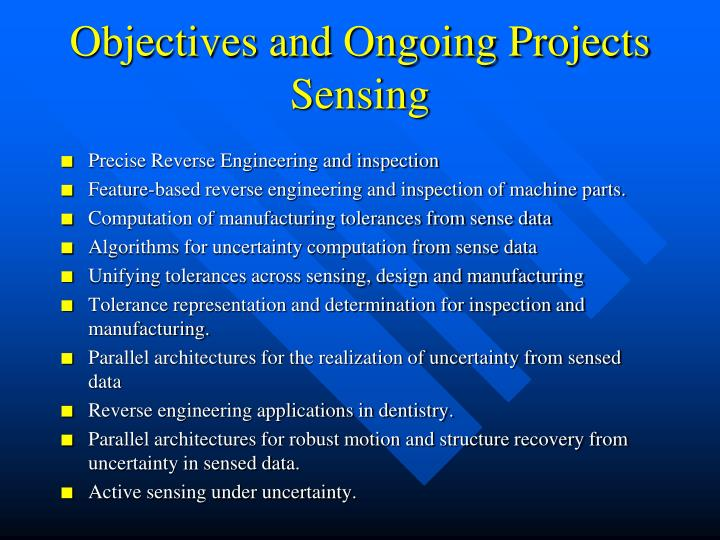 Objectives and Ongoing Projects
