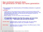 ego centered network data the generation of data via name generators