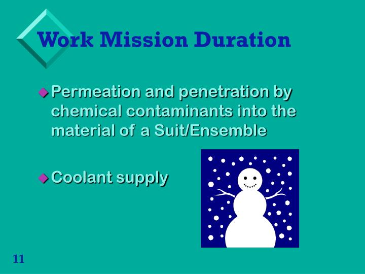 Work Mission Duration