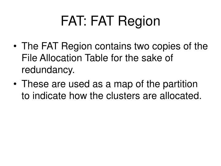 FAT: FAT Region