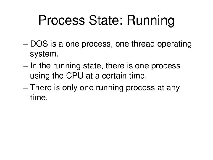 Process State: Running