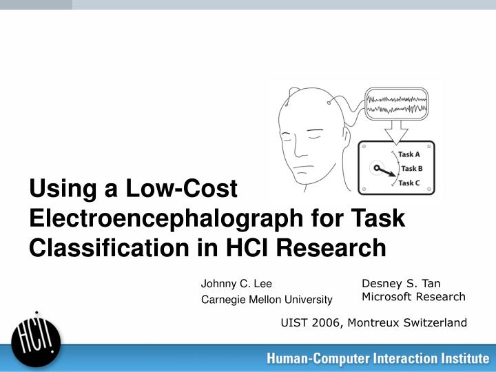 using a low cost electroencephalograph for task classification in hci research n.