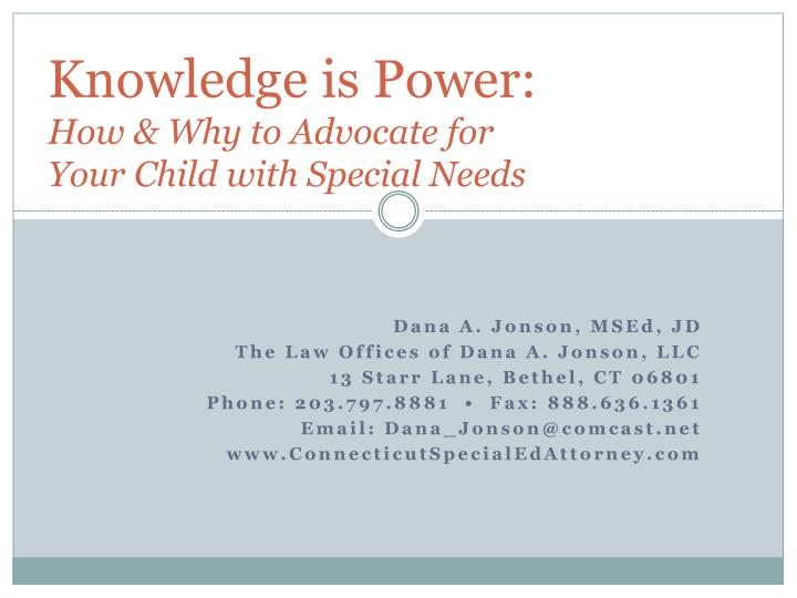 Knowledge is power how why to advocate for your child with special needs