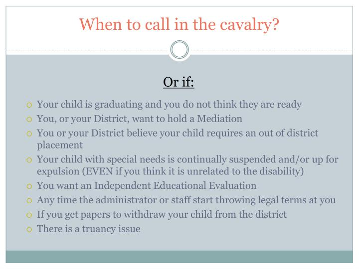 When to call in the cavalry?