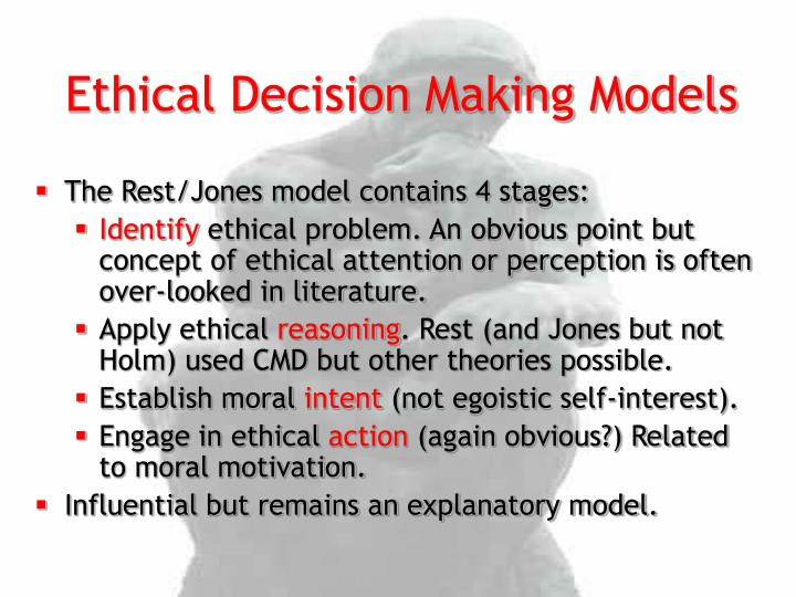 definition of ethical decision making There are different ways to approach decision making by considering four key elements, or rules: the utilitarian rule, moral rights, justice rule, and practical rule.