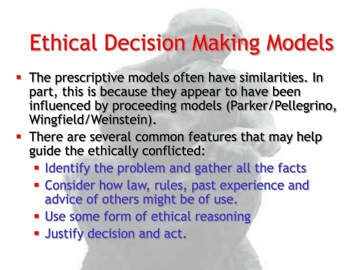 Ethical Decision Making Models