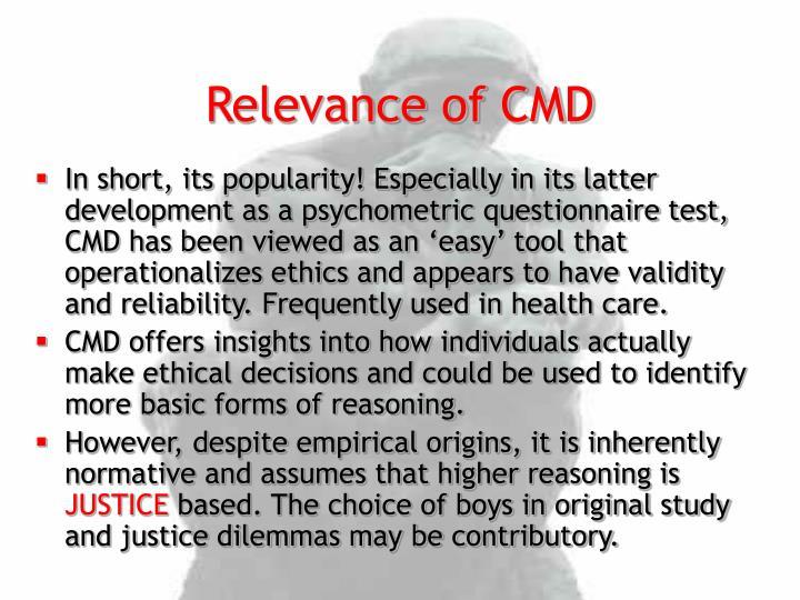 Relevance of CMD