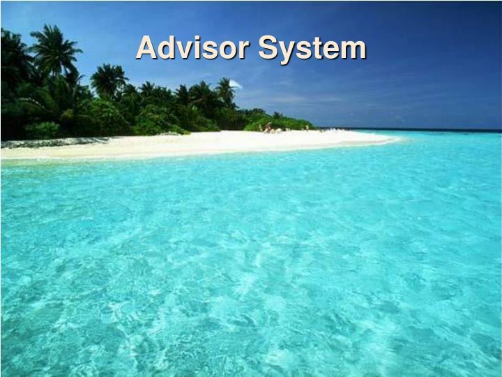 Advisor System