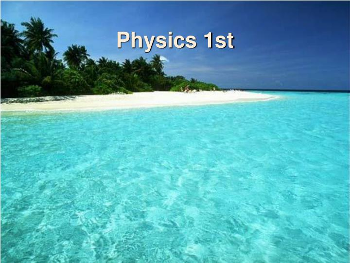 Physics 1st