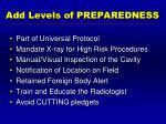 add levels of preparedness