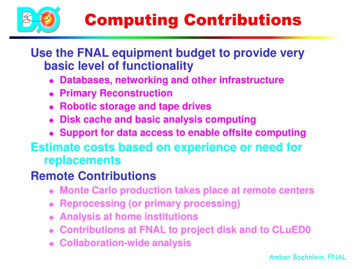 Use the FNAL equipment budget to provide very basic level of functionality