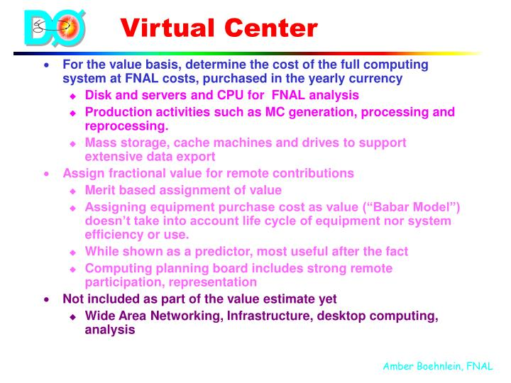 For the value basis, determine the cost of the full computing system at FNAL costs, purchased in the yearly currency