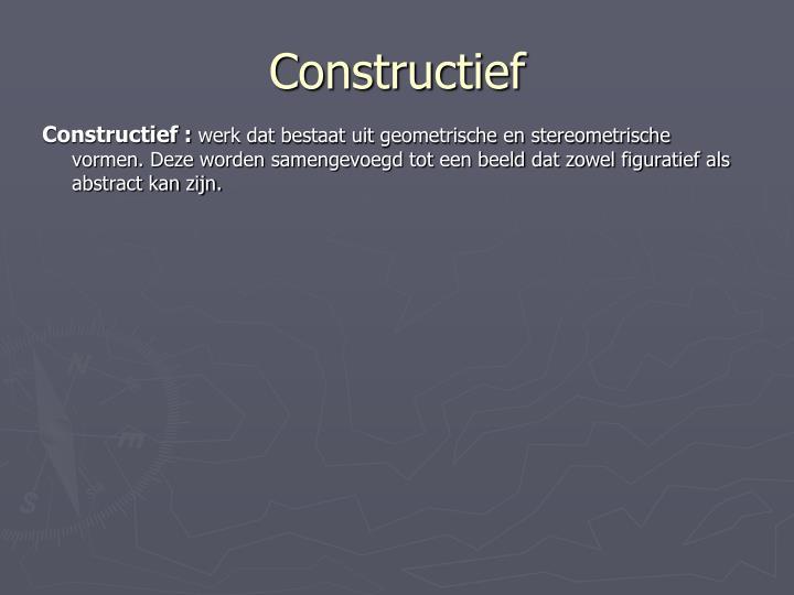 Constructief