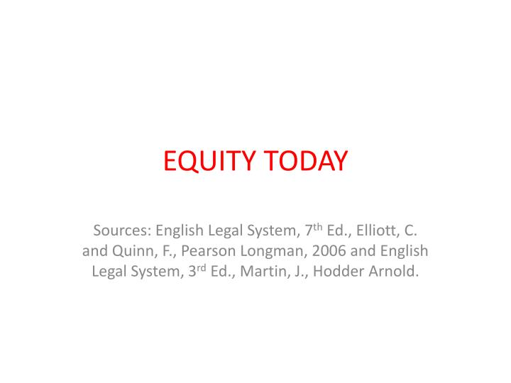 relevance of equity today Transparency is more important today because of people's feelings for social equity nevertheless, some of the managerial problems then still remain an effective method of explaining the relevance of scientific management and equity theory's is to present the hypothetical case of joe parson.