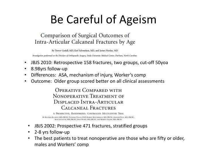 Be Careful of Ageism