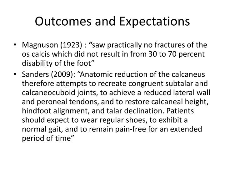 Outcomes and expectations