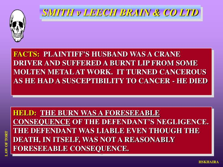SMITH v LEECH BRAIN & CO LTD