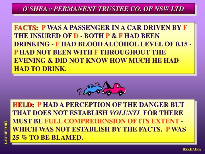 O'SHEA v PERMANENT TRUSTEE CO. OF NSW LTD