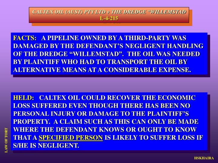 "CALTEX OIL (AUST) PTY LTD v THE DREDGE ""WILLEMSTAD"