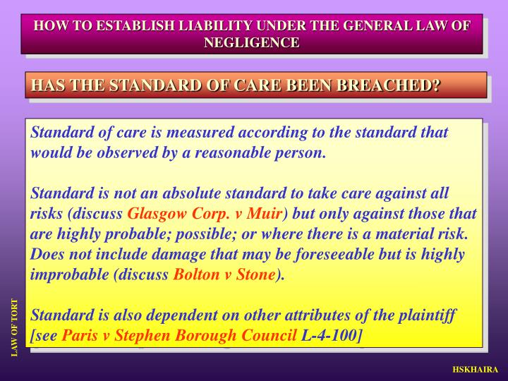 HOW TO ESTABLISH LIABILITY UNDER THE GENERAL LAW OF NEGLIGENCE