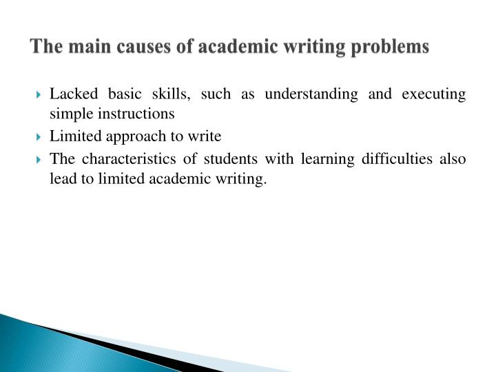 The main causes of academic writing problems