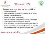 why use life1