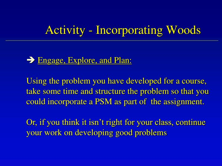 Activity - Incorporating Woods