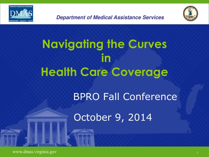 navigating the curves in health care coverage n.