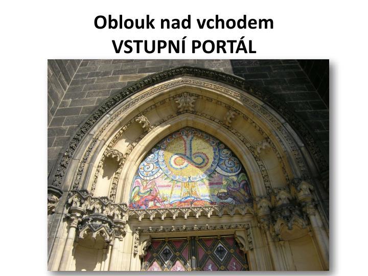 Oblouk nad vchodem