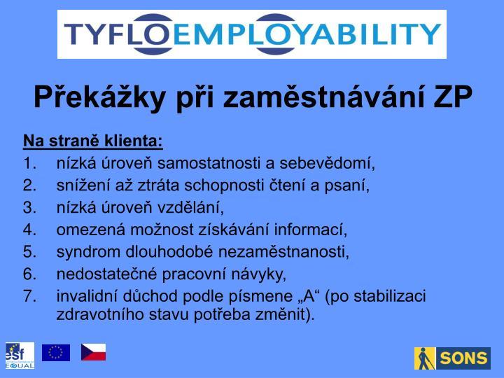 Překážky při zaměstnávání ZP
