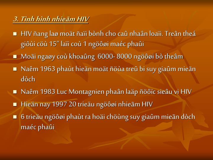 3. Tình hình nhieãm HIV