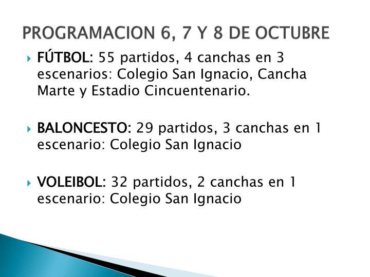 PROGRAMACION 6, 7 Y 8 DE OCTUBRE