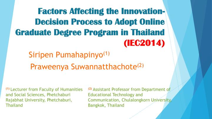 Factors Affecting the Innovation-Decision Process to Adopt Online