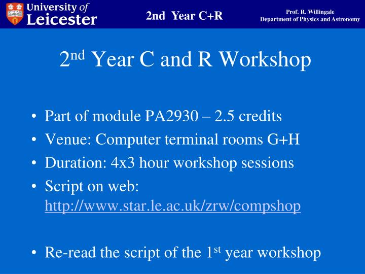 2 nd year c and r workshop n.