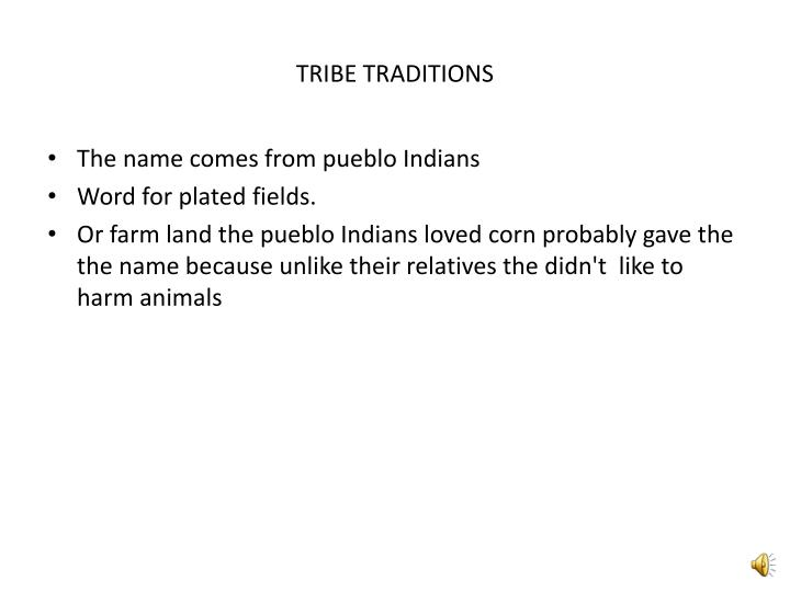 Tribe traditions
