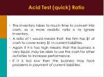 acid test quick ratio