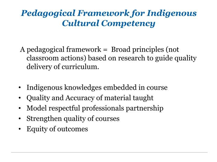 Pedagogical Framework for Indigenous