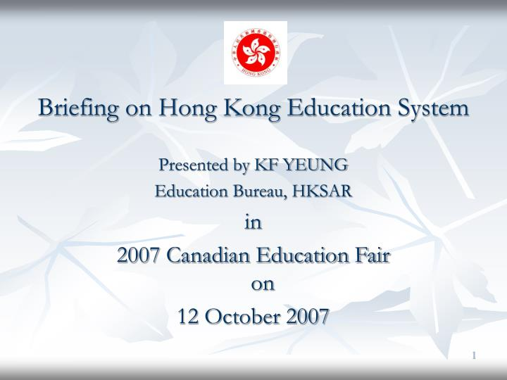 PPT Briefing On Hong Kong Education System Presented By KF