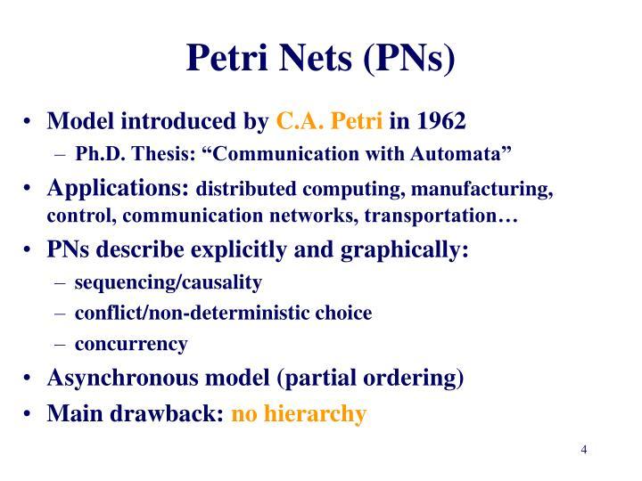 Petri Nets (PNs)