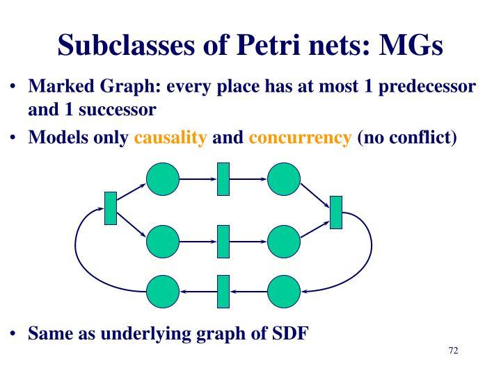 Subclasses of Petri nets: MGs