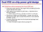 dual vdd on chip power grid design