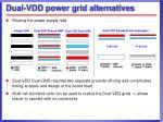 dual vdd power grid alternatives