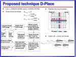 proposed technique d place