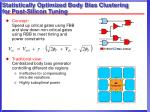 statistically optimized body bias clustering for post silicon tuning
