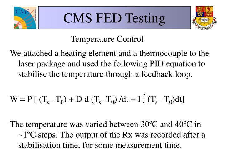 CMS FED Testing