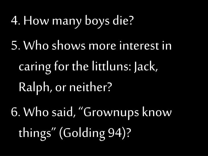 4. How many boys die?