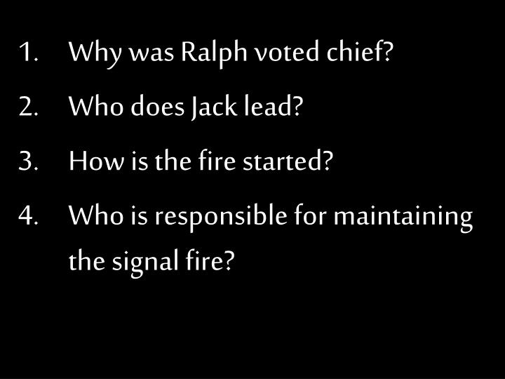 Why was Ralph voted chief?
