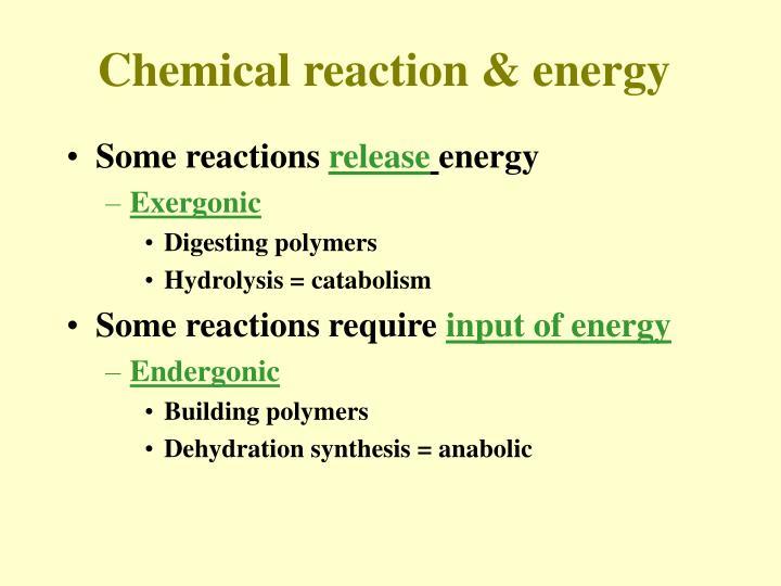 Chemical reaction & energy